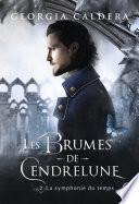 Les Brumes de Cendrelune (Tome 2) - La symphonie du temps