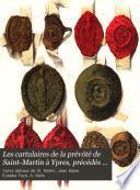 Les cartulaires de la prévôté de Saint-Martin à Ypres, précédés d'une esquisse historique sur la prévôté par. E. Feys et A. Nelis