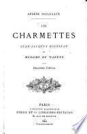Les Charmettes, Jean-Jacques Rousseau et Madame de Warens