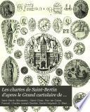 Les chartes de Saint-Bertin d'apres le Grand cartulaire de Charles-Joseph Dewitte