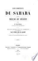 Les chevaux du Sahara et les moeurs du désert