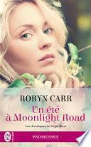 Les chroniques de Virgin River (Tome 9) - Un été à Moonlight Road