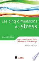 Les cinq dimensions du stress