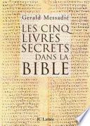 Les cinq livres secrets dans la bible
