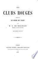 Les clubs rouges pendant le siége de Paris