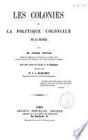Les colonies et la politique coloniale de la France