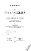 Les commanderies de Gran-prieuré de France d'après les documents inédits conservés aux archives nationales a paris par E. Mannier
