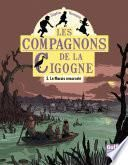 Les Compagnons de la cigogne - tome 3 Le Marais ensorcelé