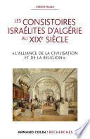 Les consistoires israélites d'Algérie au XIXe siècle