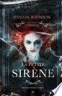 Les contes interdits - La petite sirène