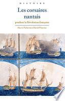 Les corsaires nantais pendant la Révolution française