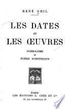Les dates et les oeuvres