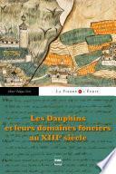 Les Dauphins et leurs domaines fonciers au XIIIe siècle
