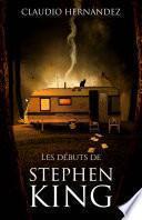 Les débuts de Stephen King