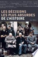 Les décisions les plus absurdes de l'histoire