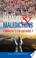 LES DEMONS & MALEDICTIONS