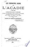 Les dernier jours de l'Acadie (1748-1758)