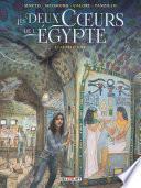 Les Deux coeurs de l'Égypte T02