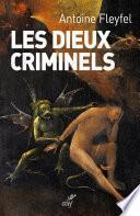 Les dieux criminels
