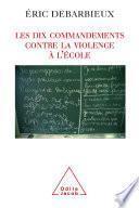Les Dix commandements contre la violence à l'école