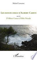 Les douze exils d'Albert Camus