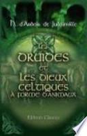 Les Druides et les Dieux Celtiques à Forme D'Animaux