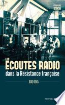 Les écoutes radio dans la Résistance