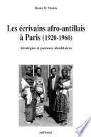 Les écrivains afro-antillais à Paris (1920-1960)
