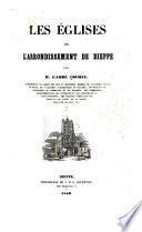 Les églises de l'arrondissement de Dieppe