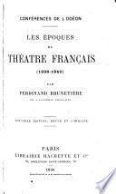 Les époques du théâtre français (1636-1850)