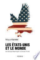 Les Etats-Unis et le monde