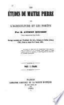 Les études de Maître Pierre sur l'agriculture et les forêts