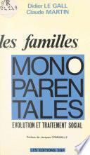 Les familles monoparentales : évolution et traitement social