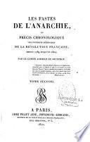 Les fastes de l'anarchie, ou précis chronologique des événements mémorables de la Révolution française, depuis 1789 jusqu'en 1804