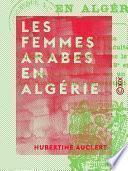Les Femmes arabes en Algérie
