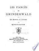 Les fiancés de Grinderwald et Les amoureux de Catherine