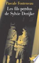 Les fils perdus de Sylvie Derikje
