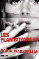 Les flamboyantes