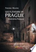 Les Flâneurs de Prague