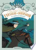 Les folles aventures d'Eulalie de Potimaron (Tome 3) - Secrets et présages
