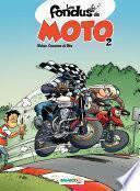 Les Fondus de moto - tome 2 -