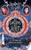 Les gardiens des secrets tome 02 : La course contre la montre