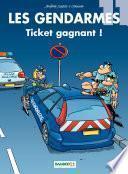 Les Gendarmes - Tome 11 - Ticket gagnant !