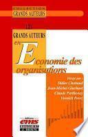 Les Grand Auteurs en Economie des Organisations
