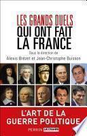 Les grands duels qui ont fait la France