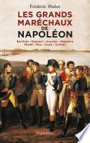 Les Grands Maréchaux de Napoléon