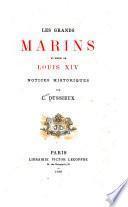 Les grands marins du règne de Louis XIV