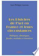 Les Histoires de l'Art en France et leurs circonstances