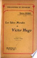 Les idées morales de Victor Hugo