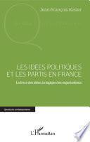 Les idées politiques et les partis en France